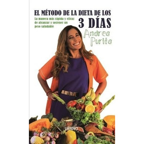 El Metodo De La Dieta De Los 3 Dias Purita Andrea