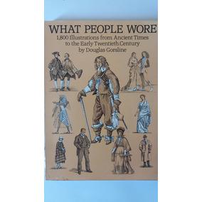 Livro Ilustrado What People Wore