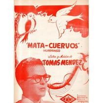 Mata-cuervos Tomás Mendez Huapango