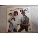 Lp Marcus E Mateus - A Força Da Canção, Vinil Sertanejo 1991