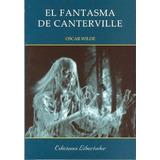 El Fantasma De Canterville - Oscar Wilde Libro Nuevo