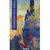 Sanación Del Alma - Anselm Grün