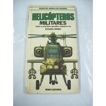 Livro Helicopteros Militares Guias De Armas De Guerra