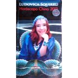 Horoscopo Chino 2013 - Ludovica Squirru