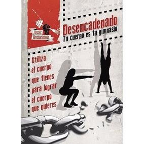 Plan Revolucionario Fitness + Desencadenado + Plan 28d