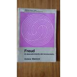 Freud El Descubrimiento Del Inconsciente - Octave Mannoni