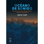 Océano De Sonido, David Toop, Ed. Caja Negra