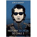 Libro Historia Secreta De Chile 2 - Envio Gratis / Diverti