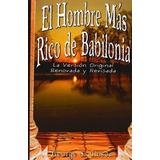 Libro El Hombre Mas Rico De Babilonia Formato Pdf Original
