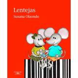Libro: Lentejas ( Susana Olaondo )