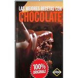 Las Mejores Recetas Con Chocolate 1 Vol Euromexico