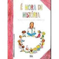 Livro É Hora De História Mariana Massarani