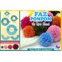 Kit Faz Pompom Fabricado No Brasil