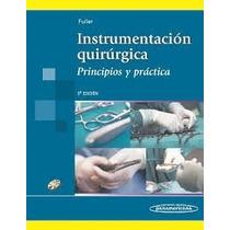 Instrumentación Quirurgica. Fuller 5 Edicion.pdf