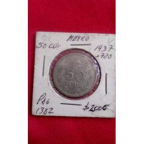 Moneda Plata Antigua 50 C 1937 Mo. Lazaro Cardenas