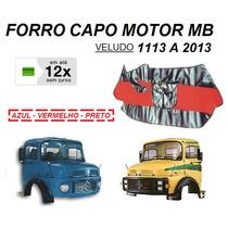 Forro Capo Motor Caminhão Mb 1113 1114 2013 Capuzinho Veludo