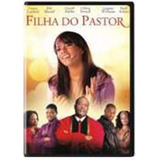Filha Do Pastor Gospel Evangelico Dvd Original Novo Lacrado