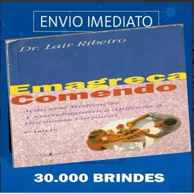Livro Emagreça Comendo - Dr Lair Ribeiro -