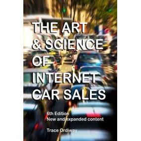 El Art Amp; Ciencia De Las Ventas Del Coche Del Internet En