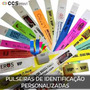 Pulseiras Identificação Personalizada - Kit Com 100 Unidades