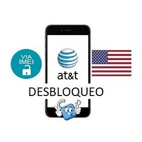 Desbloqueo Telefono Celular O Tablet De At&t Estados Unidos