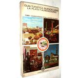 Ciudad Buenos Aires Guia Turistica 1975 Aca Fotos Color Etc
