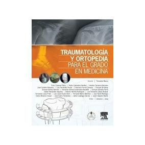 Traumatologia Y Ortopedia Para El Grado En Medicina Pdf