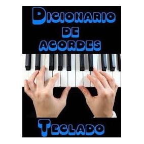 Dicionario De Acordes Para Teclado E Piano+frete Gratis
