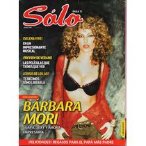 Sólo Para Tí - Bárbara Mori - Selena Vive - Crisis De Los 40
