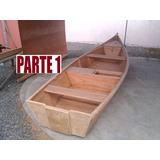 Projeto Barcos E Canoas Em Madeira Exclusivo Original!!