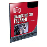 Manual De Diagnóstico Con Escáner Mecánica Automotriz