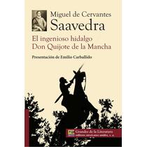 El Ingenioso Hidalgo Don Quijote De La Mancha - E. M. U