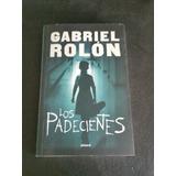 Los Padecientes- Gabriel Rolon