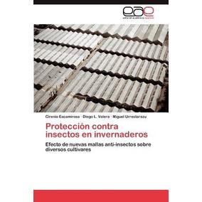 Protecci N Contra Insectos En Invernaderos; Esc Envío Gratis