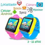 Reloj Celular Android Localizador Gps Touch Cám Incluye Chip