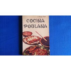 Cocina Poblana J. Farga Font Gastronomía Arte Culinario