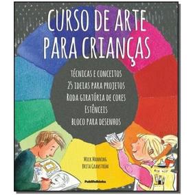 Curso De Arte Para Crianças,manning, Mick