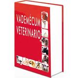 Vademecum Y Diccionario Veterinario