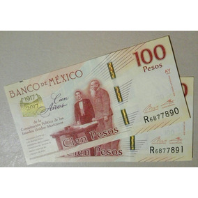 2 Billete 100 Pesos Consecutivo Constitución Política México