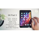 Tablet Pc Mi Pad 3 /64gb Wifi Bluetooth/ Android 7.0 + Pelic