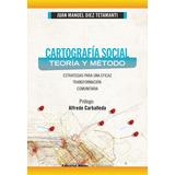 Cartografía Social, Teoría Y Método