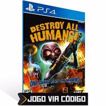 Ps4 Psn - Destroy All Humans Digital Código 12 Dígitos