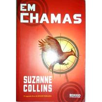 Livro Em Chamas Jogos Vorazes Suzanne Collins Usado Barato