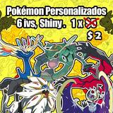 Pokémon Personalizados. 100% Legales. Sun, Moon, Oraz Y Xy.