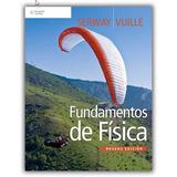 Fundamentos De Física Volumen 1 Y 2 Serway, Vuille 9ª Ed