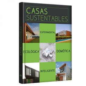 Casas Sustentables, Arquitectura