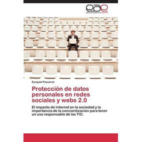 Protección De Datos Personales En Redes Sociale Envío Gratis