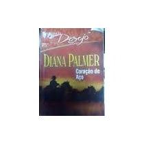 Coleção Romances Harlequin Diana Palmer E Outras Coração Aço