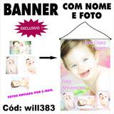 Banner Aniversário Digital Impresso 4 Fotos E Nome Will383