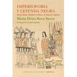 Imperiofobia Y Leyenda Negra-ebook-libro-digital